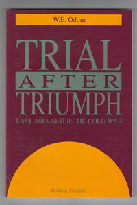 Trial after Triumph: East Asia after the Cold War