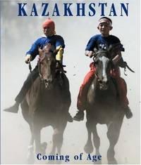 image of Kazakhstan: Coming of Age