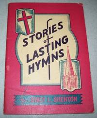 Stories of Lasting Hymns