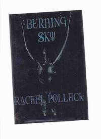 Burning Sky:  27 Stories ---a Signed Copy ( Angel Baby; Tree House; Fake Dream; Black Rose &...