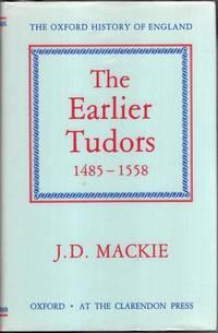 The Earlier Tudors 1485 1558