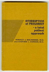 Interruption of Pregnancy: A Total Patient Approach