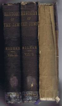 The History of the Jews from the Earliest Period Down to Modern Times, in 3 volumes, complete