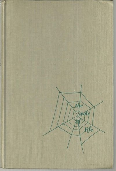WEB OF LIFE A First Book of Ecology, Storer, John H.