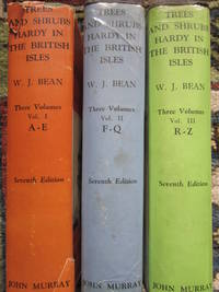 Trees and Shrubs Hardy in the British Isles (3 Volumes - complete)