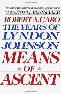 image of Means Of Ascent Vol 2 Lyndon Johnson Vintage USA: The Years of Lyndon Johnson II