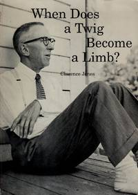 When Does a Twig Become a Limb?: History, Imagination, Autobiography, & Humor in the Writings of a Fifth-Generation Adirondack Lad