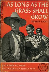 AS LONG AS THE GRASS SHALL GROW: INDIANS TODAY