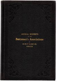 Annual Reports of the Dairymen's Associations of the Province of Ontario, 1903