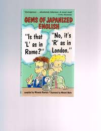 "Gems of Japanized English: ""Is That an 'L' As in Rome?"" ""No, It's..."