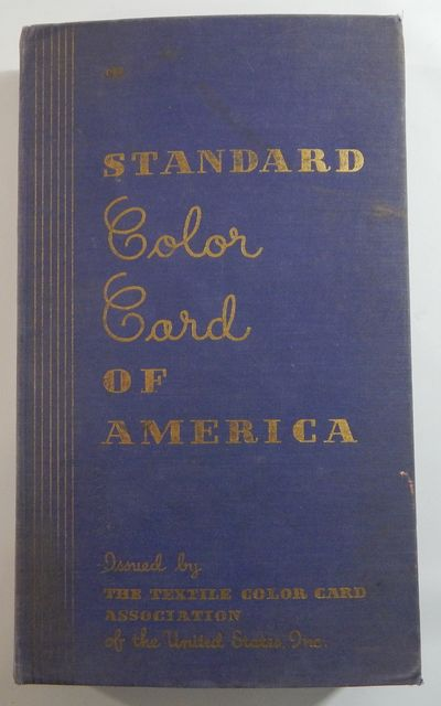 New York: Textile Color Card Association of America, 1941. Hardcover. Very good. Ninth Edition. Eigh...