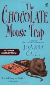 The Chocolate Mouse Trap: A Chocoholic Mystery Chocoholic Mysteries