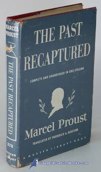 The Past Recaptured: Remembrance of Things Past series (Modern Library  #278.1)