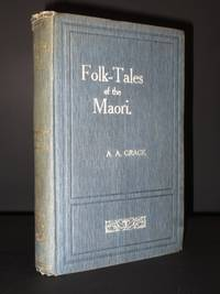 Folk-Tales of the Maori [SIGNED]