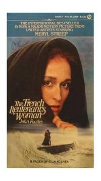 The screenplay of The French Lieutenant's Woman based on the novel by John Fowles