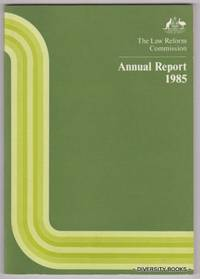 THE LAW REFORM COMMISSION. Report No. 29. Annual Report 1985