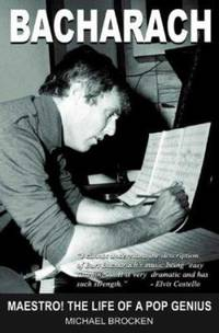 Bacharach : Maestro! the Life of a Pop Genius