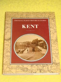 Ordnance Survey Historical Guides, Kent by Dr Felix Hull - First Edition - 1988 - from Pullet's Books (SKU: 001483)