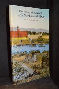 image of The History of Marysville New Brunswick
