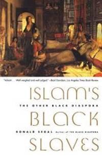 image of Islam's Black Slaves: The Other Black Diaspora