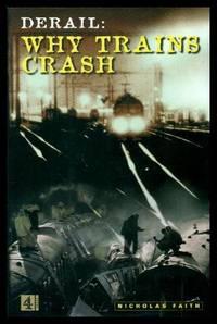DERAIL: WHY TRAINS CRASH
