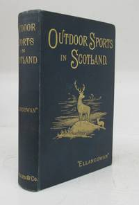 image of Outdoor Sports in Scotland: Deer Stalking, Grouse Shooting, Salmon Fishing, Golfing, Curling, &c