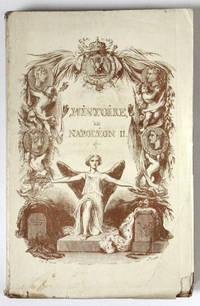 Histoire de Napoléon II, né roi de Rome, mort duc de Reichstadt, faisant suite à toutes les histoires de Napoléon. Magnifique édition splendidement illustrée par T. Johannot, Fragonnard [sic], Bourdet.