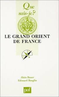image of Le Grand Orient de France (que sais je ?)