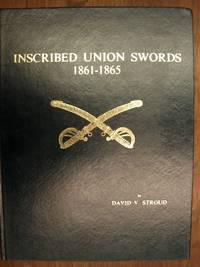 Inscribed Union Swords 1861 - 1865