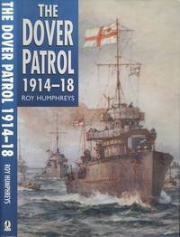 The Dover Patrol, 1914-18