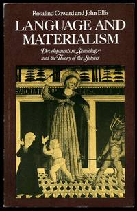 Language and Materialism; Developments in Semiology and the Theory of the Subject