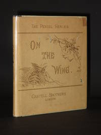 On the Wing: Scripture Texts for Each day in the Month by Lucy A. Bennett / Alice Price (Illust.) / Corbyn Price (Illust.) - 1st Edition  - 1887 - from Tarrington Books and Biblio.com