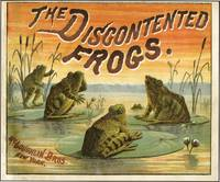 DISCONTENTED FROGS