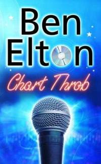 Chart Throb by  Ben Elton - Hardcover - 2007 - from ThriftBooks and Biblio.com