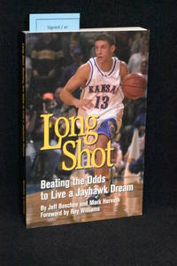 Long Shot; Beating the Odds to Live a Jayhawk Dream