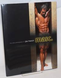 Masc: The Color Photography of Jim French