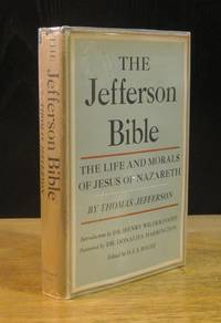image of The Jefferson Bible: The Life and Morals of Jesus of Nazareth - With the Annotated Commentaries on Religion of Thomas Jefferson