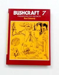 Bushcraft 7  Preserving Old Secrets