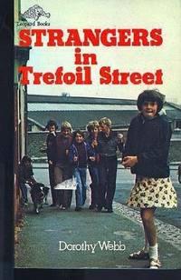 STRANGERS IN TREFOIL STREET
