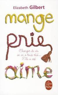 image of Mange, Prie, Aime (Le Livre de Poche) (French Edition)