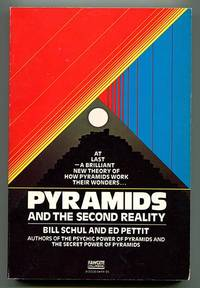 Pyramids and the Second Reality by  Bill & Ed Pettit Schul - Paperback - First Edition - 1979 - from Book Happy Booksellers (SKU: 013690)