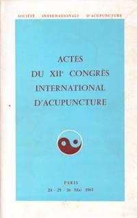 Actes du XIIe congrès international d'acupuncture