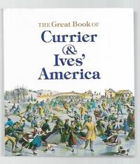 The Great Book of Currier and Ives' America (Tiny Folio)