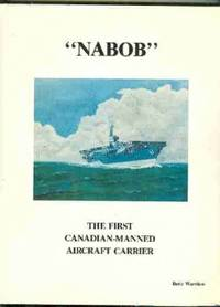 """Nabob"""" : The First Canadian-Manned Carrier"""