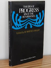 image of The Idea of Progress Since the Renaissance