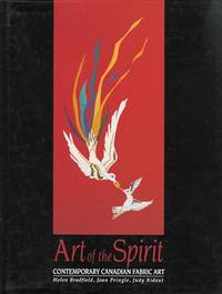 image of ART OF THE SPIRIT: CONTEMPORARY CANADIAN FABRIC ART.