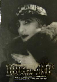 Duchamp; Exposicion organizada por la Fundacion Caja de Pensiones y la Fundacio Joan Miro