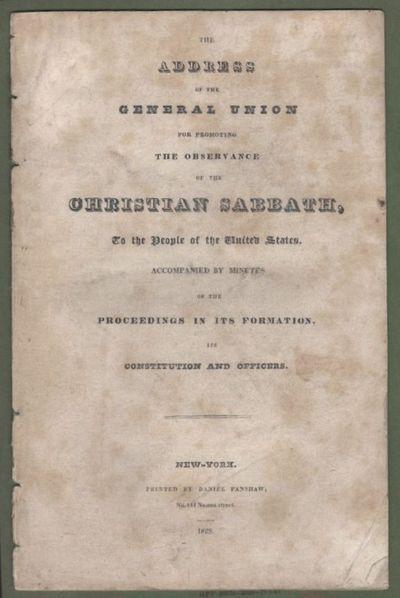 New York: Daniel Fanshaw, 1828. First Edition. Softcover. Very good. 8vo, 10 pp, disbound. Light fox...