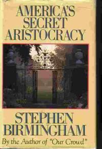 image of America's Secret Aristocracy