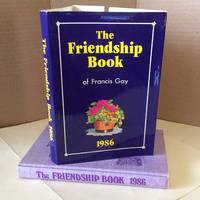 The Friendship Book of Francis Gay -1986